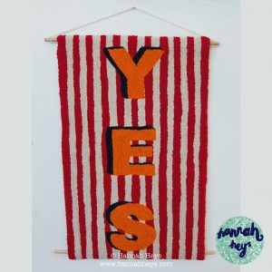 HANNAH HEYS - YES WALL HANGING